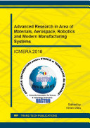 Advanced Research in Area of Materials  Aerospace  Robotics and Modern Manufacturing Systems