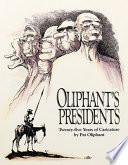 Oliphant s Presidents
