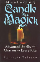 Mastering Candle Magick