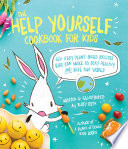 The Help Yourself Cookbook for Kids Book PDF