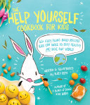 The Help Yourself Cookbook for Kids Pdf