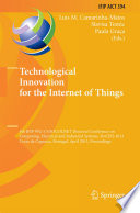 Technological Innovation for the Internet of Things