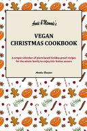 Annie   Mammie s Vegan Christmas Cookbook