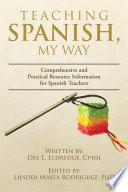 Teaching Spanish  My Way Book