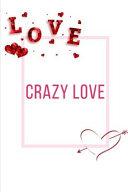 Crazy Love Workbook