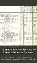 La guerre Franco-Allemande de 1870-71: Histoire de la guerre jusqu'a la chute de l'Empire