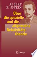 Über die spezielle und die allgemeine Relativitätstheorie
