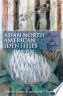 Asian North American identities : beyond the hyphen, Eleanor Ty (Author)