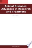 Animal Diseases  Advances in Research and Treatment  2011 Edition