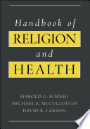 """Handbook of Religion and Health"" by Harold G. Koenig, Michael E. McCullough, David B. Larson"
