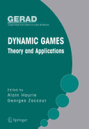 Dynamic Games  Theory and Applications