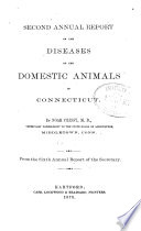 Annual Reports On The Diseases Of Domestic Animals From Connecticut Illinois And Other States