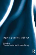 How To Do Politics With Art Pdf/ePub eBook