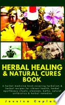 Herbal Healing   Natural Cures Book Book