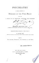 Psychiatry ; a clinical treatise on diseases of the fore-brain based upon a study of its structure, functions, and nutrition
