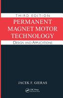 Permanent Magnet Motor Technology