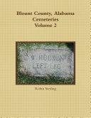 Blount County  Alabama Cemeteries  Volume 2