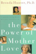 The Power of Mother Love Book