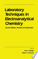 Laboratory Techniques in Electroanalytical Chemistry  Revised and Expanded