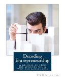 Decoding Entrepreneurship