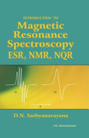Introduction To Magnetic Resonance Spectroscopy Esr Nmr Nqr Book PDF