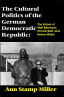 Pdf The Cultural Politics of the German Democratic Republic