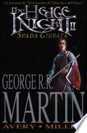 The hedge knight. Spada giurata