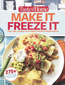 Taste of Home Make It Freeze It  295 Make Ahead Meals That Save Time   Money