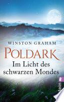 Poldark - Im Licht des schwarzen Mondes