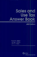Sales and Use Tax Answer Book  2009