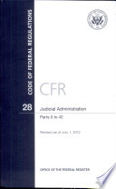 Code of Federal Regulations  Title 28  Judicial Administration  Pt  0 42  Revised As of July 1 2012