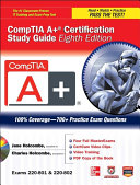 CompTIA A+ Certification Study Guide 8/E Exams 220-801&802