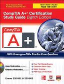 CompTIA A  Certification Study Guide 8 E Exams 220 801 802