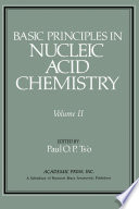 Basic Principles in Nucleic Acid Chemistry Book