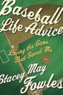 Baseball Life Advice Pdf/ePub eBook