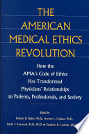 The American Medical Ethics Revolution