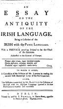 An Essay on the Antiquity of the Irish Language