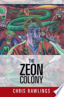The Zeon Colony