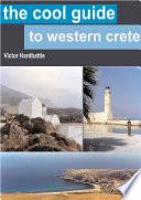 The Cool Guide To Western Crete Book PDF