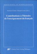 Contributions à l'histoire de l'enseignement du français