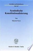 Symbolische Konstitutionalisierung