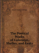 The Poetical Works of Coleridge, Shelley, and Keats Pdf/ePub eBook