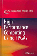 High Performance Computing Using FPGAs