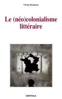Le néo-colonialisme littéraire