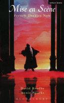 Mise En Scene French Theatre Now [Pdf/ePub] eBook
