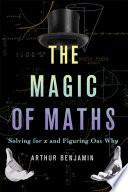 The Magic of Maths