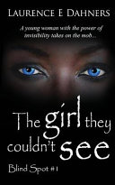 The Girl They Couldn't See (Blind Spot #1)