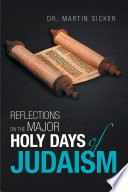 Reflections on the Major Holy Days of Judaism