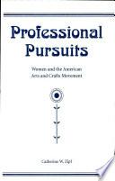 Professional Pursuits