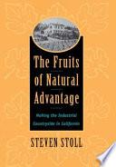The Fruits of Natural Advantage